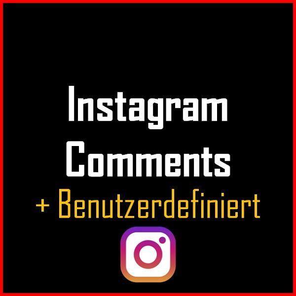 Instagram Comments + Benutzerdefiniert Produkt