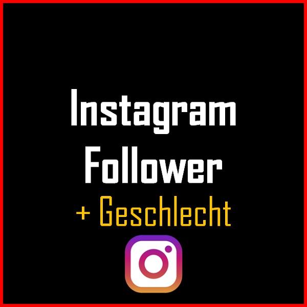 Instagram Follower + Geschlecht Produkt
