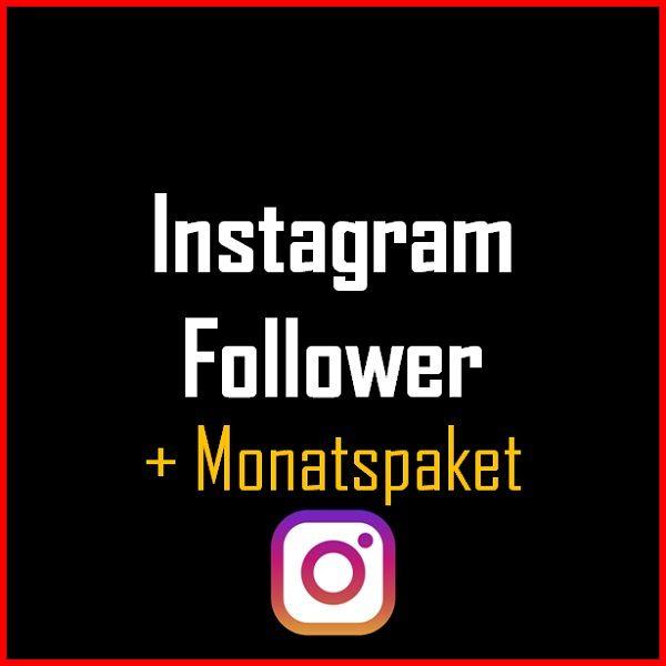 Instagram Follower + Monatspaket Produkt