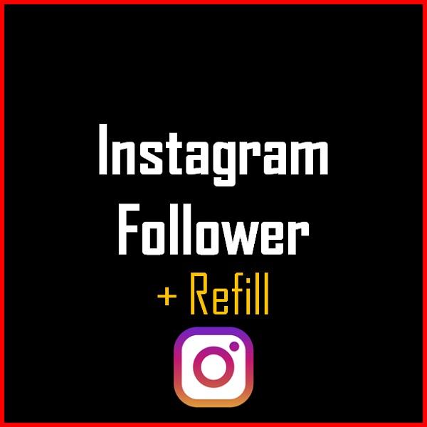 Instagram Follower + Refill Produkt