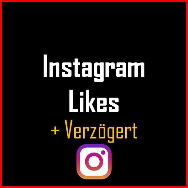Instagram Likes + Verzögert Produkt